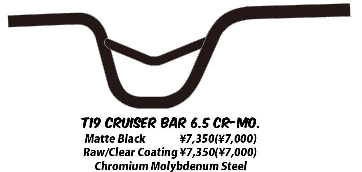 T19 cruiser bar 6.5 CR-MO